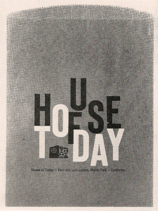 USA, House Of Today, Robert Pease (designer)